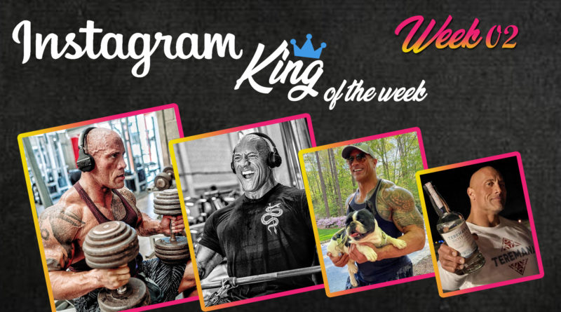 Instagram King of the Week - Dwayne Johnson