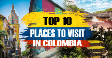 Most Popular Tourist Attractions in Colombia 2020