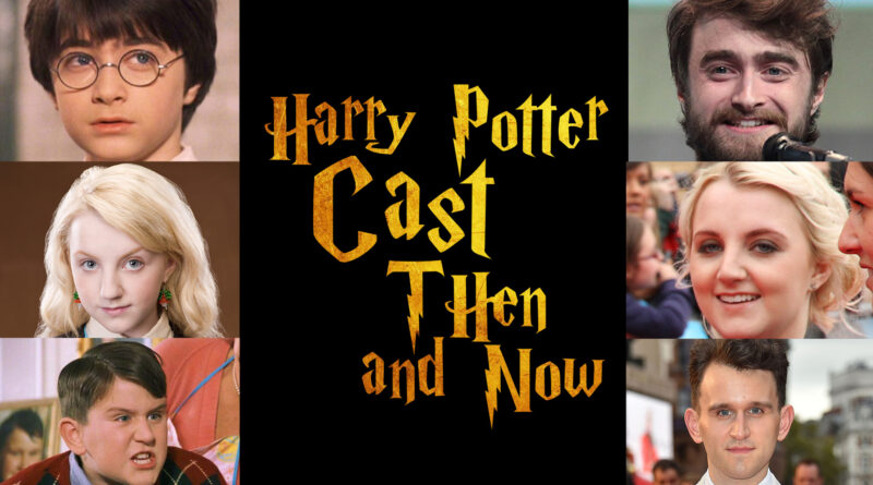 Harry Potter Cast THEN and NOW 2020